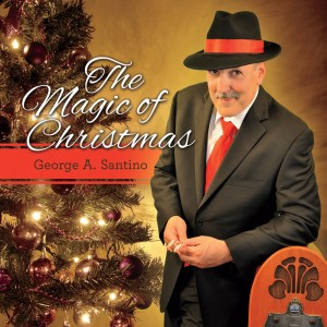 The Magic of Christmas by George A. Santino